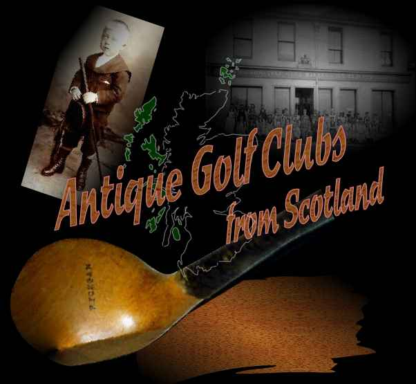 Antique Golf Clubs from Scotland